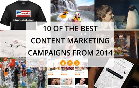 Best Marketing by 10 Of The Best Content Marketing Caigns In 2014 8ms