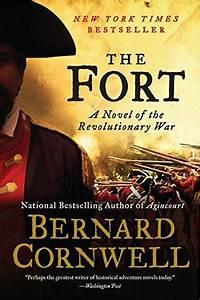 The Fort: A Novel of the Revolutionary War by Bernard Cornwell