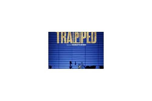 trapped full movie download khatrimaza