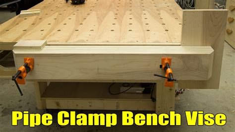 easy strong huge pipe clamp workbench vise jays custom creations