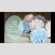 Diy How To Make Yarn Pom Poms (with Hands Only)  Youtube