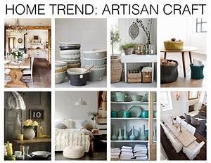 Home Trend : Artisan Craft