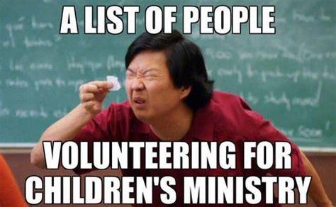 Volunteer Meme - 12 hilarious memes for church planters churchplants