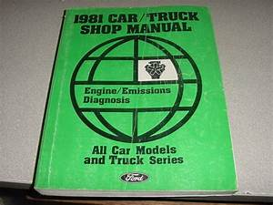 Ford Oem Service Manual 1981 All Cars Trucks Engine