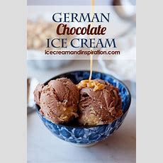 German Chocolate Ice Cream  Ice Cream And Inspiration