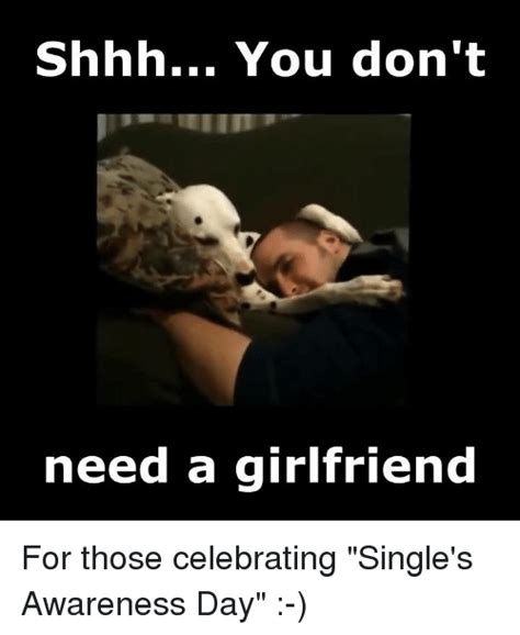 I Need A Girlfriend Meme - 25 best memes about memes