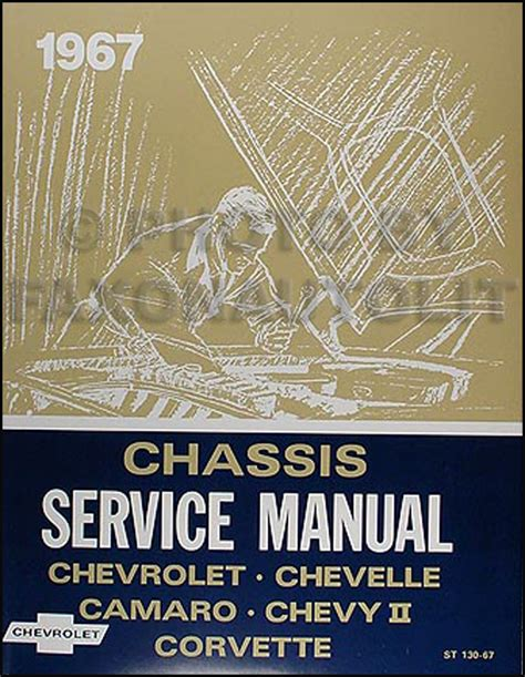 what is the best auto repair manual 1967 ford country user handbook 1967 chevy repair shop manual reprint impala ss caprice chevelle el camino camaro chevy ii