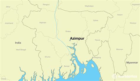 Where Is Azimpur, Bangladesh? / Azimpur, Dhaka Map