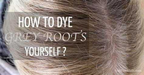 Coloring Roots At Home by How To Dye Grey Roots Yourself 40plusstyle 40