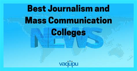 Journalism Colleges by Top 10 Colleges For Journalism And Mass Communication In