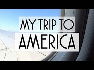 MY TRIP TO AMERICA - YouTube