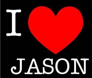 Excellent Images For - I Love You Jason