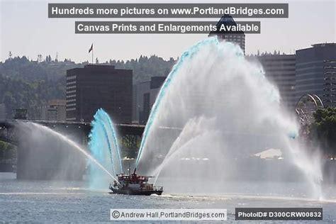 Fire Boats In Portland Oregon by Portland Fire Boat Rose Festival Photo D300crw00832