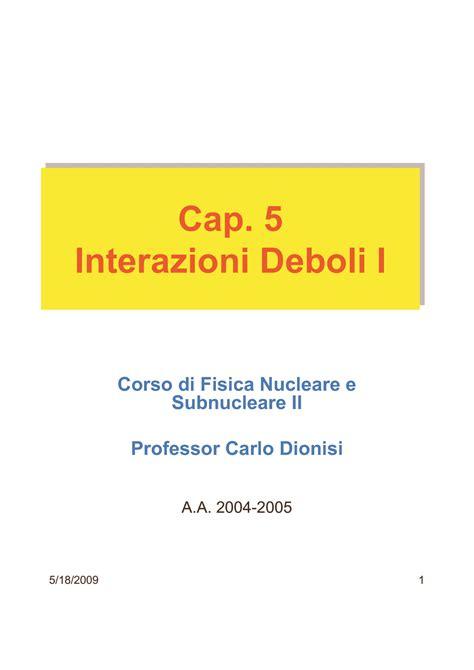 Fisica Nucleare Dispense by Interazioni Deboli Quark E Leptoni Dispense