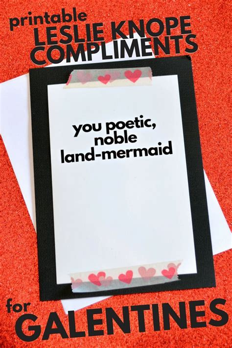 PRINTABLE LESLIE KNOPE COMPLIMENT VALENTINES Mad in Crafts ...