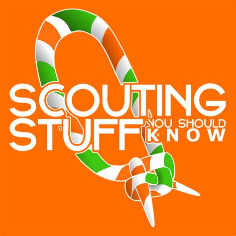 Scouting Stuff You Should Know | Listen via Stitcher Radio ...