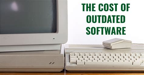 whats  cost  outdated software