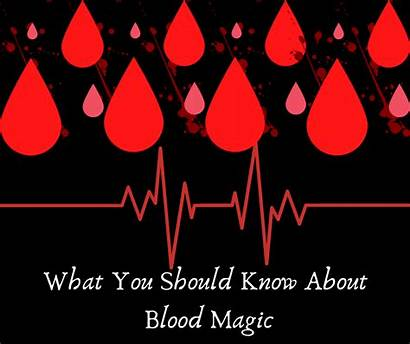 Magic Blood Witchcraft Know Witch Should Signs