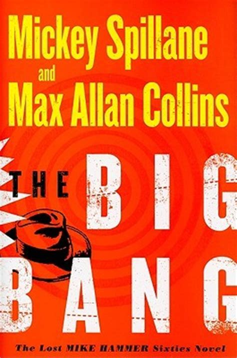 big bang  mickey spillane reviews discussion bookclubs lists