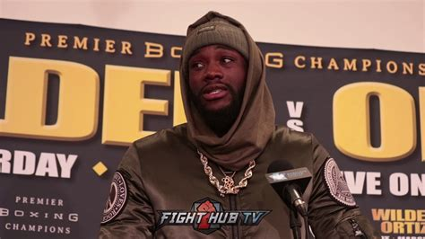 Deontay Wilder Luis Ortiz Don Give Respect You