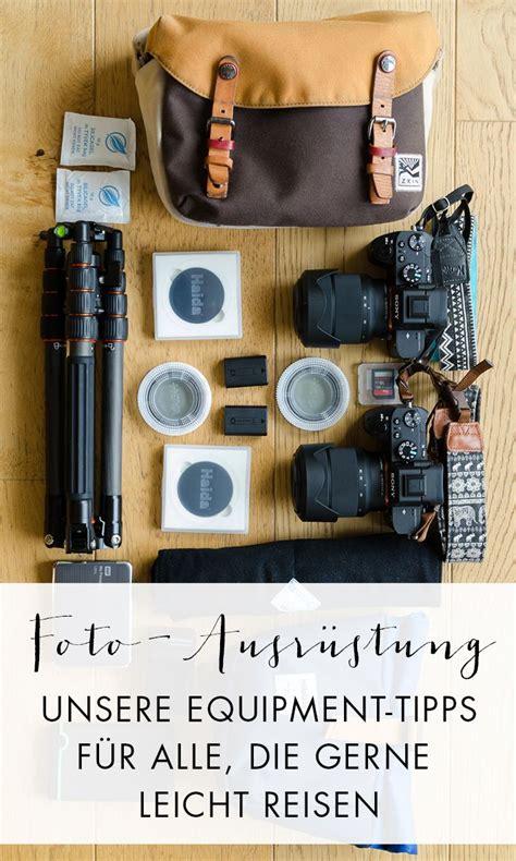 fotoausruestung das perfekte fotoequipment und fotozubehoer fotografie pinterest fotos
