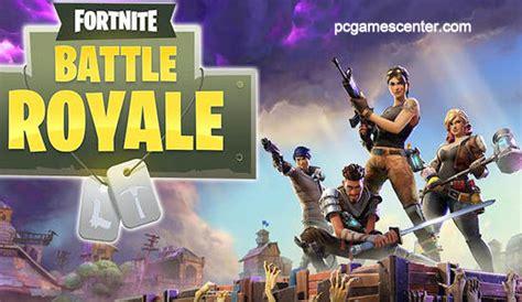 fortnite battle royale pc game downloadpc games center