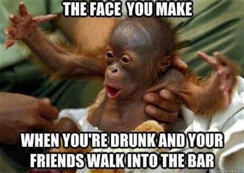 Drunk Face Meme - the face you make when you re drunk and your friends walk into the bar i needed that laugh