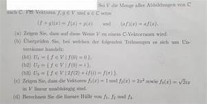 Lineare Hülle Berechnen : c vektorraum unterr ume lineare unabh ngigkeit mathelounge ~ Themetempest.com Abrechnung