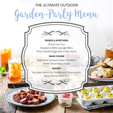 Garden Menu by The Ultimate Outdoor Garden Menu For Summer