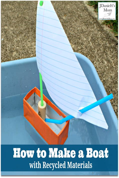 How To Make A Floating Boat For School Project by How To Make A Boat With Recycled Materials Jdaniel4s Mom
