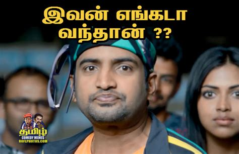 Comedy Meme - santhanam comedy dialogues in tamil www pixshark com images galleries with a bite