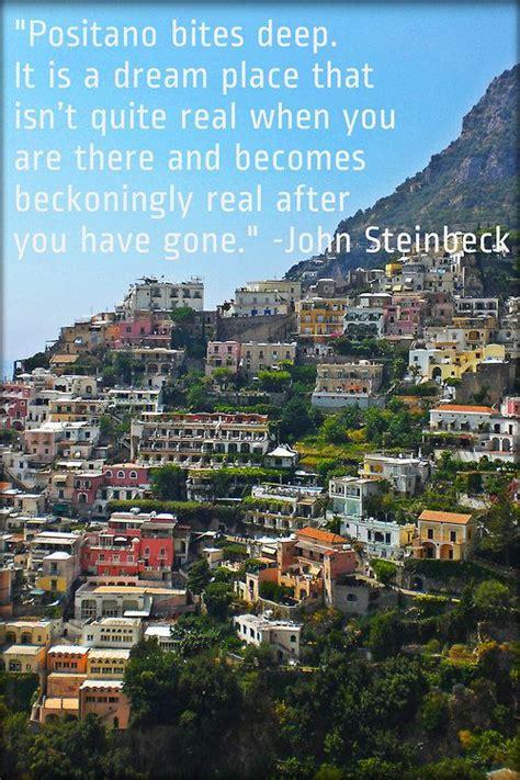 beautiful quote  john steinbeck  positano