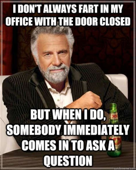 Office Work Memes - too much crap not enough shovels meanwhile at the office 18 pics