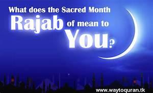 ISLAMIC ARTICLES (GatewaytoQuran): How the Month of Rajab ...