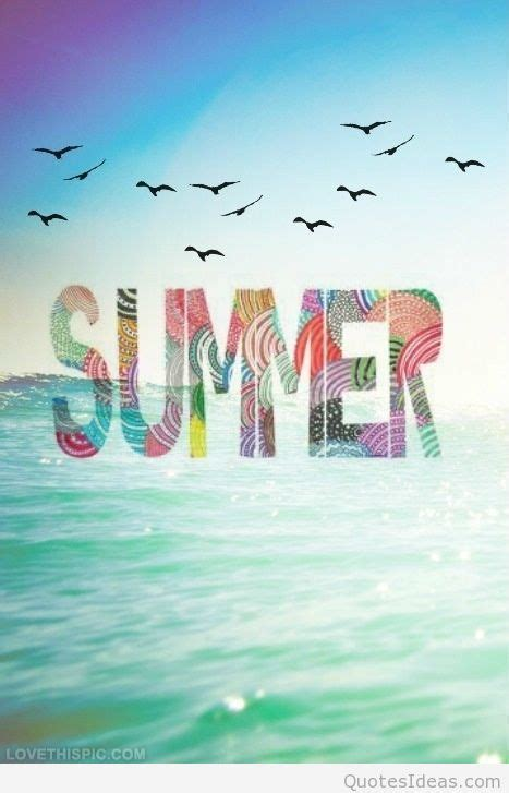 happy summer enjoy summer quotes sayings  pictures