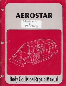 1995 Ford Ranger  Aerostar  Explorer Repair Shop Manual