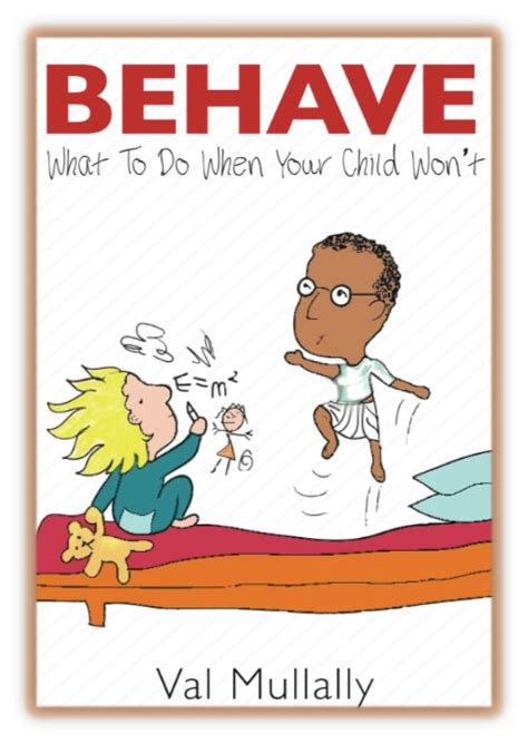 'behave  What To Do When Your Child Won't' Book Cover