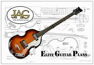 Plan To Build Hofner Violin Electric Bass Guitar By Jaguitars