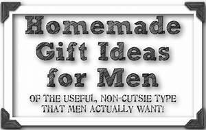 love jc Homemade Gifts for Men
