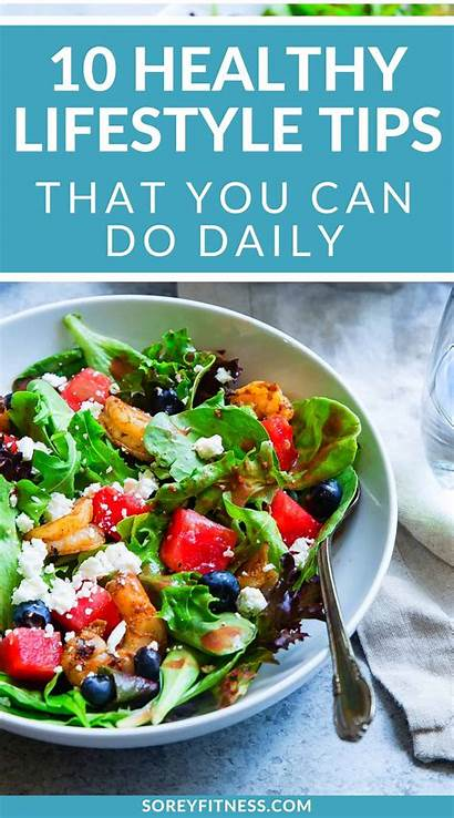 Healthy Lifestyle Habits Daily Help Soreyfitness Prevent