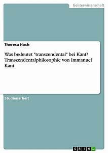 Was Bedeutet Zen : was bedeutet transzendental bei kant transzendentalphilosophie von immanuel kant ebook ~ Frokenaadalensverden.com Haus und Dekorationen