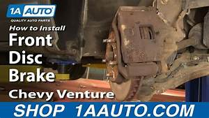 How To Replace Front Brakes 97-05 Chevy Venture