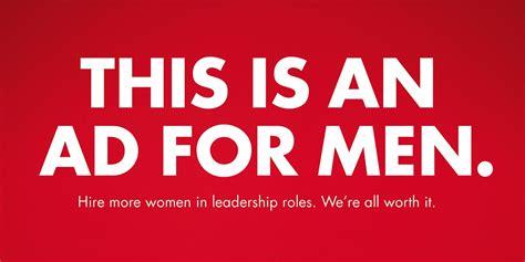 loreals bold ad campaign message men hire women