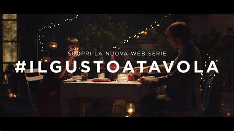 a tavola web coca cola presenta la web serie il gusto a tavola engage it