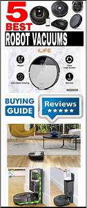 Best 5 Robot Vacuum Cleaners Reviews  U0026 Buying Guide In