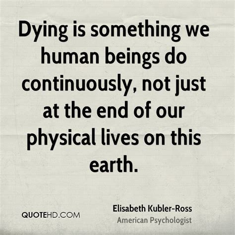 elizabeth kubler ross quotes on death