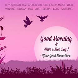 Good Morning Have a Nice Day Quotes