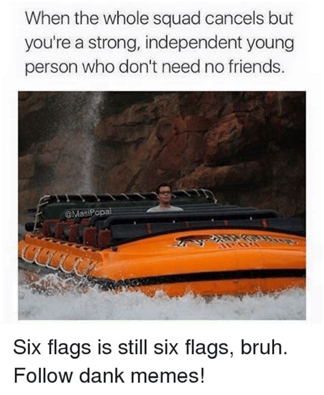 Six Flags Meme - funny dank memes memes of 2016 on sizzle click