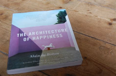 Required Reading The Architecture Of Happiness Remodelista