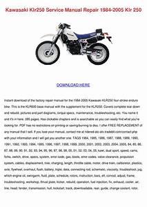 Kawasaki Klr250 Service Manual Repair 1984 20 By Kathryn Gressman